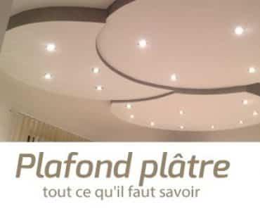 Plafond plâtre, tout ce qu'il faut savoir