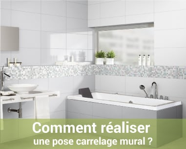 Comment r aliser une pose carrelage mural for Comment poser carrelage mural